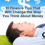 10 Financial Tips That Will Change The Way You Think About Money