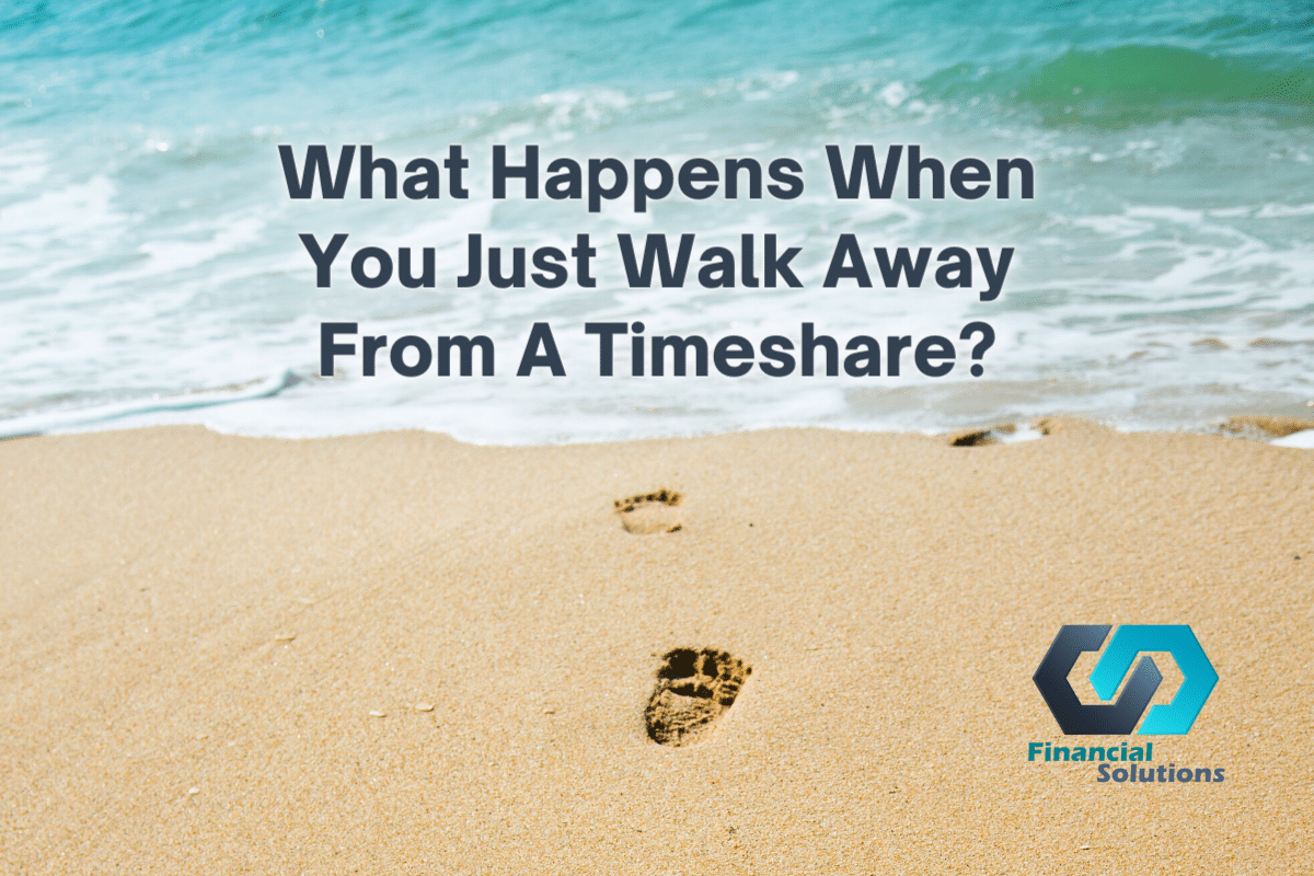What Happens When You Just Walk Away From A Timeshare?